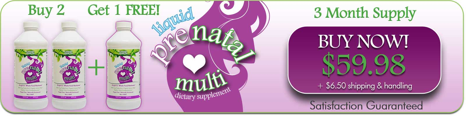 Buy 2 Bottles, Get 1 Free Bottle of Prenatal Vitamins